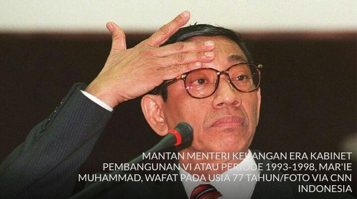 Indonesia Kehilangan Sosok Mr Clean, Mar'ie Muhammad